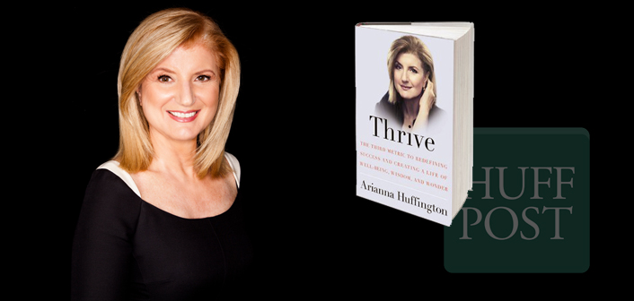 Arianna Huffington Moves on to New Startup Thrive Global