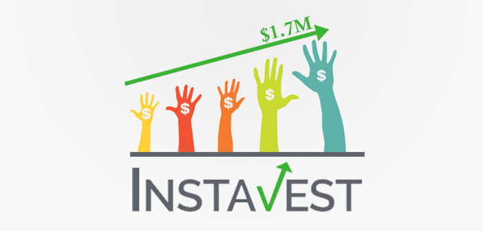 Social investing startup Instavest Elevate $1.7M in Seed Funding