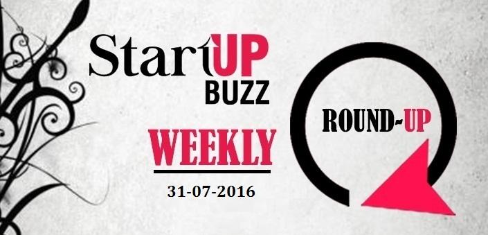 Startup-Buzz Weekly Round-Up