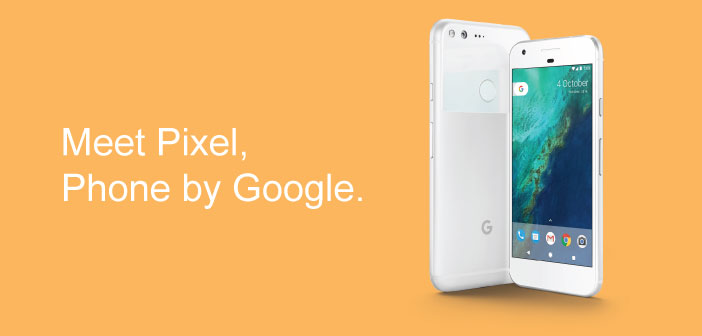 Google's New Smartphones, Pixel And Pixel XL Are Available To Pre-Order InIndia