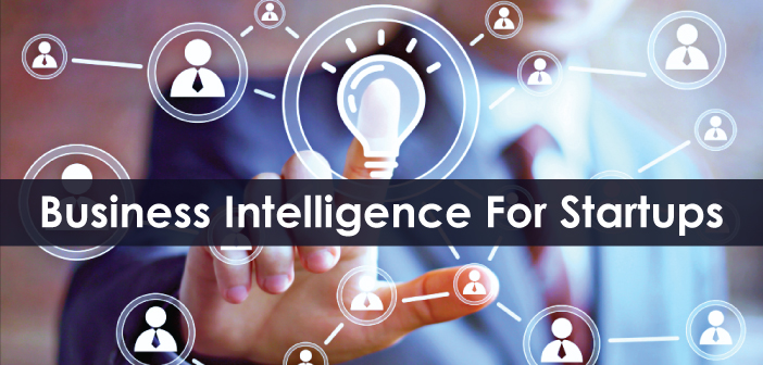 How Business intelligence Enhance Start-ups' Productivity?