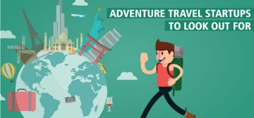 Five Startups to get you excited for your next Adventure Travel