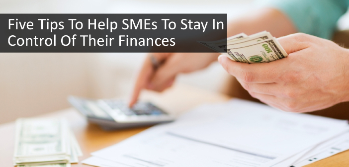 Five tips to keep your SME finances under control