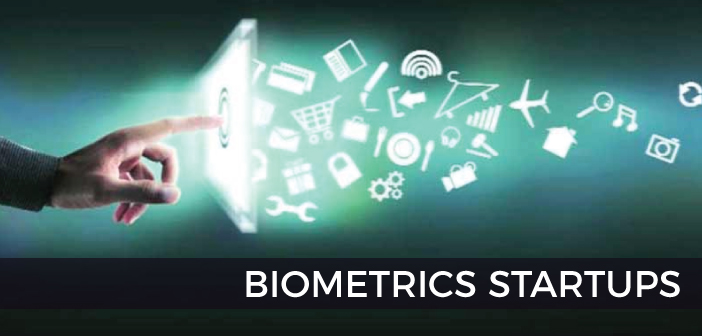 Biometric Startups become Future of Technology
